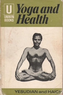 Yoga and Health by Selarajan Yesudian hatha yoga book